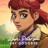 Say Goodbye de Lisa Peterson