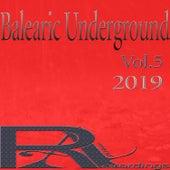 Balearic Underground 2019 ,Vol.5 von Various
