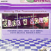 The Future of Rock n Roll de transmissions