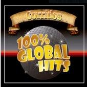 100% Global Hits Corridos de Various Artists