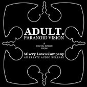 Paranoid Vision by Adult