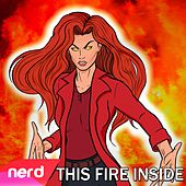 This Fire Inside by NerdOut