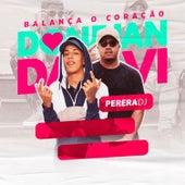 Balança o Coração by Mc Davi