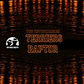 Terriers Raptor von The Untouchables