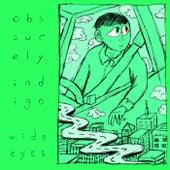 Wide Eyes von Obscurely Indigo