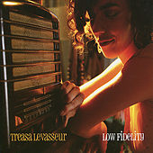 Low Fidelity by Treasa Levasseur