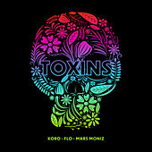 Toxins by Koro