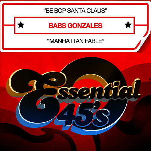 Be Bop Santa Claus (Digital 45) - Single by Babs Gonzales
