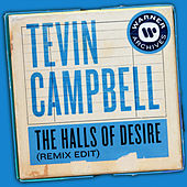 The Halls of Desire (Remix Edit) de Tevin Campbell