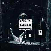 Loner by VL DECK
