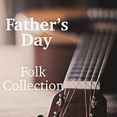 Father's Day Folk Collection de Various Artists