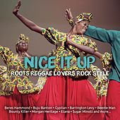 Nice It Up Roots Reggae Lovers Rock Style de Various Artists