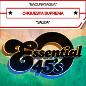 Bacunayagua (Digital 45) - Single by Orquesta Suprema