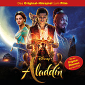 Aladdin (Das Original-Hörspiel zum Real-Kinofilm) von Disney - Aladdin