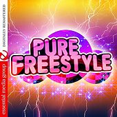 Pure Freestyle (Digitally Remastered) by Various Artists