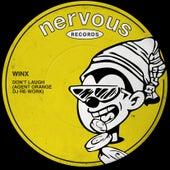 Don't Laugh (Agent Orange DJ Re-Work) by Winx