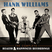 The Complete Health & Happiness Recordings de Hank Williams