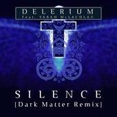 Silence (feat. Sarah McLachlan) (Dark Matter Remix) de Delerium