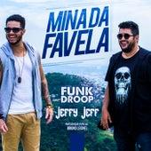 Mina da favela (Participação especial de Bruno Leonel) de Funkdroop