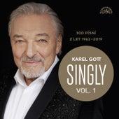 Singly / 300 Písní Z Let 1962-2019, Vol. 1 von Karel Gott