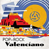 Pop-Rock Valenciano by Various Artists