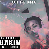 Out The Grave by Lil Genie