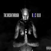 The Breakthrough de Rce Rob