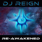 Re-Awakened by Dj Reign