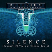 Silence (feat. Sarah McLachlan) (Youngr's 20 Years of Silence Remix) by Delerium
