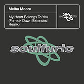 My Heart Belongs To You (Ferreck Dawn Extended Remix) de Melba Moore