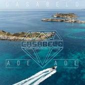 Ade ade by Casabelo
