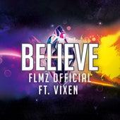 Believe (feat. Vixen) by Flmz Official