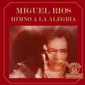 Himno a la alegría (Remaster 50 aniversario) de Miguel Rios