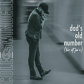 Dad's Old Number (Live at Joe's) von Cole Swindell