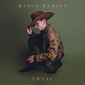 Twang by Mason Ramsey