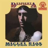 Despierta (Remaster 50 aniversario) de Miguel Rios