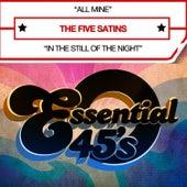 All Mine (Digital 45) - Single di The Five Satins