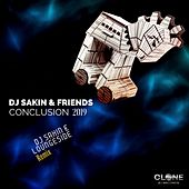 Conclusion 2019 (DJ Sakin & Loungeside Remix) by DJ Sakin