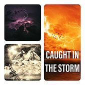 Caught in the Storm by Nature Sounds (1)