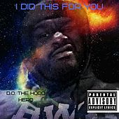 I Did This for You von Various Artists