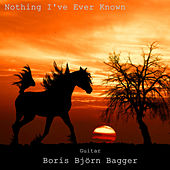 Nothing I've Ever Known (From