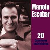 20 Canciones Inolvidables (Remasterizado) de Manolo Escobar