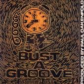 Bust a Groove (Session One) de Paul Oakenfold