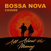 All About the Money von Bossa Nova Covers