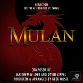 Mulan: Reflection by Geek Music