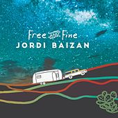 Free and Fine by Jordi Baizan