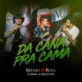 Da Cana pra Cama (Ao Vivo) de Bruno Rosa
