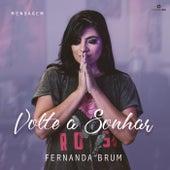 Mensagem: Volte a Sonhar (Ao Vivo) by Fernanda Brum