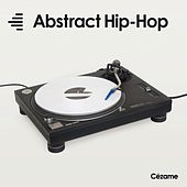Abstract Hip-Hop by Various Artists