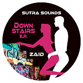 Downstairs EP von Zaid